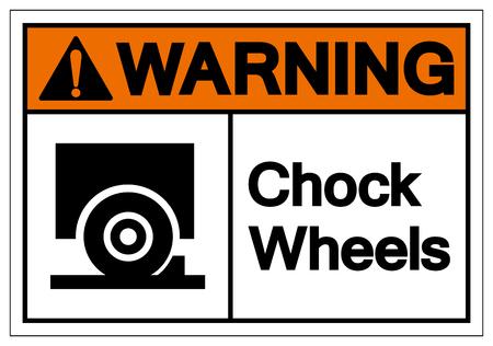Warning Chock Wheels Symbol Sign, Vector Illustration, Isolate On White Background Label. EPS10
