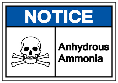 Notice Anhydrous Ammonia Symbol Sign, Vector Illustration, Isolate On White Background Label. EPS10