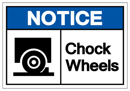 Notice Chock Wheels Symbol Sign, Vector Illustration, Isolate On White Background Label. EPS10