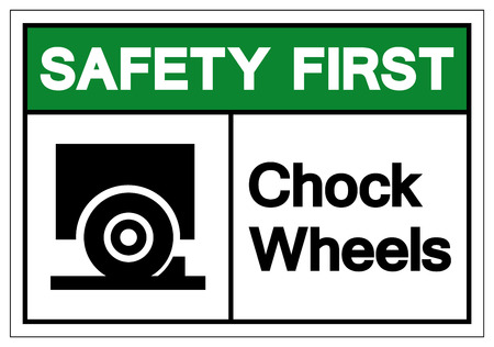 Safety First Chock Wheels Symbol Sign, Vector Illustration, Isolate On White Background Label. EPS10