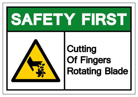 Safety First Cutting of Fingers Rotating Blade Symbol Sign, Vector Illustration, Isolate On White Background Label . Ilustração