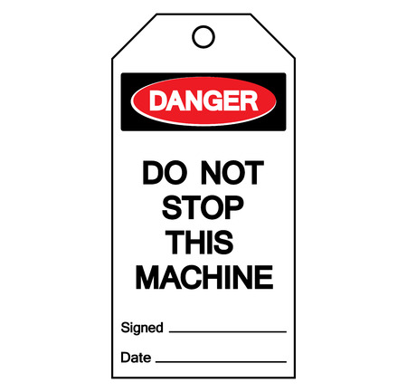 Danger Do Not Stop This Machine Label Tag Symbol Sign,Vector Illustration, Isolate On White Background Label.