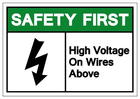 Safety First High Voltage On Wires Above Symbol Sign, Vector Illustration, Isolate On White Background Label. Ilustração