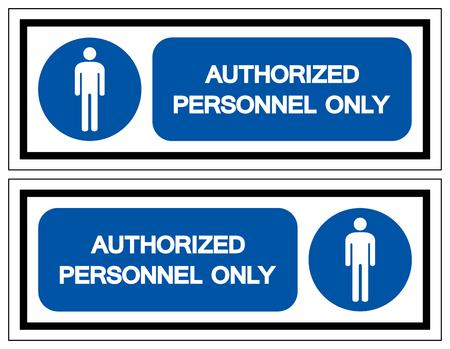 Autorisiertes Personal nur Symbolzeichen, Vektorillustration, auf weißem Hintergrundetikett isolieren. EPS10 Vektorgrafik