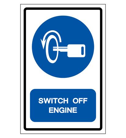 Éteignez le signe du symbole du moteur, Illustration vectorielle, Isolez sur l'étiquette de fond blanc .EPS10