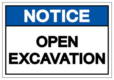 Avis de signe de symbole d'excavation ouverte, illustration vectorielle, isoler sur étiquette de fond blanc.