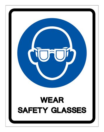 Wear Safety Glasses Must Be Worn Symbol Sign, Vector Illustration, Isolated On White Background Label. EPS10 Ilustração
