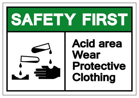 Safety First Acid Area Wear Protective Clothing Symbol Sign, Vector Illustration, Isolate On White Background Label .EPS10