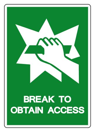 Break To Obtain Access Symbol Sign, Vector Illustration, Isolate On White Background Label Icon. EPS10 Stock Illustratie