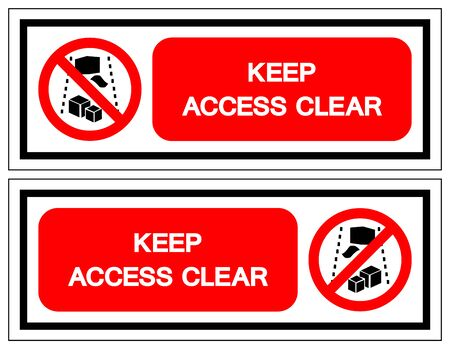 Keep Access Clear Symbol Sign, Vector Illustration, Isolate On White Background Label .EPS10
