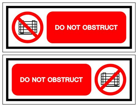 Do Not Obstruct Symbol Sign, Vector Illustration, Isolate On White Background Label .EPS10
