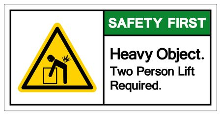 Safety First Heavy Object Two Person Lift Required Symbol Sign, Vector Illustration, Isolate On White Background Label .EPS10