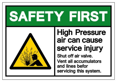 Safety First High Pressure Air Can Cause Service Injury Symbol Sign, Vector Illustration, Isolate On White Background Label