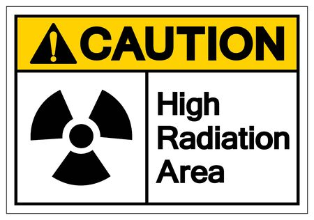Caution High Radiation Area Symbol Sign, Vector Illustration, Isolate On White Background Label