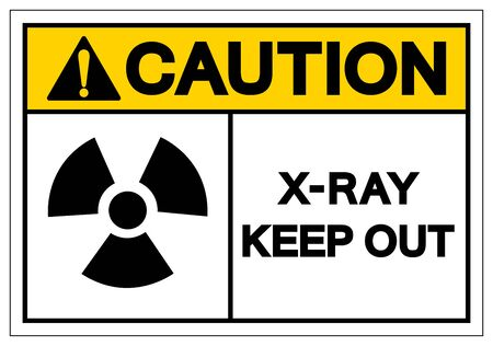 Caution X-Ray Keep Out Symbol Sign, Vector Illustration, Isolate On White Background Label