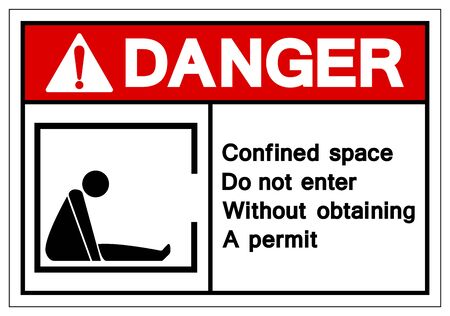 Danger Confined Space Do not enter without obtaining a permit Symbol Sign, Vector Illustration, Isolate On White Background Label