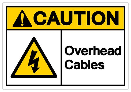 Caution Overhead Cables Symbol Sign, Vector Illustration, Isolate On White Background Label