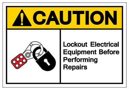 Caution Lockout Electrical Equipment Before Performing Repairs Symbol Sign, Vector Illustration, Isolate On White Background Label Çizim