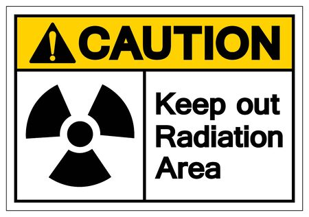 Caution Keep Out Radiation Area Symbol Sign,Vector Illustration, Isolate On White Background Label