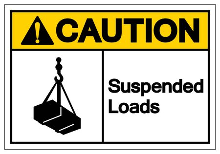 Caution Suspended Loads Symbol Sign, Vector Illustration, Isolated On White Background Label