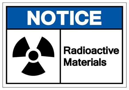 Notice Radioactive Materials Symbol Sign, Vector Illustration, Isolate On White Background Label. EPS10 Иллюстрация