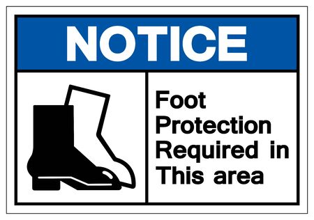 Notice Foot Protection Required In This Area Symbol Sign, Vector Illustration, Isolated On White Background Label .EPS10