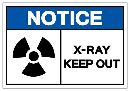 Notice X-Ray Keep Out Symbol Sign, Vector Illustration, Isolate On White Background Label. EPS10 Иллюстрация