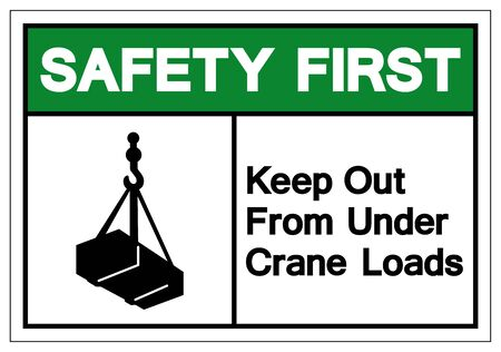 Safety First Keep Out From Under Crane Loads Symbol Sign, Vector Illustration, Isolate On White Background Label .EPS10 Stock Illustratie