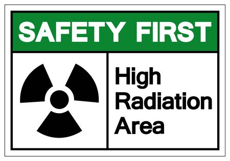 Safety First High Radiation Area Symbol Sign, Vector Illustration, Isolate On White Background Label. EPS10 Иллюстрация