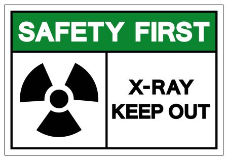 Safety First X-Ray Keep Out Symbol Sign, Vector Illustration, Isolate On White Background Label. EPS10 Иллюстрация
