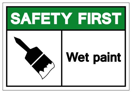 Safety First Wet Paint Symbol Sign, Vector Illustration, Isolated On White Background Label .EPS10 Stok Fotoğraf - 129073007