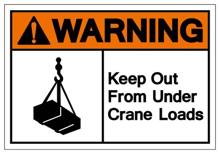 Warning Keep Out From Under Crane Loads Symbol Sign, Vector Illustration, Isolate On White Background Label .EPS10