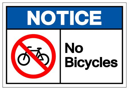 Notice No Bicycles Symbol Sign ,Vector Illustration, Isolate On White Background Label. EPS10 Foto de archivo - 129073129