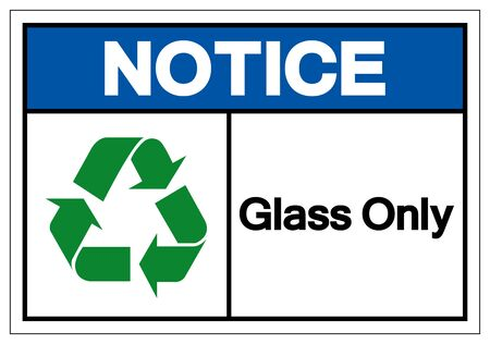 Notice Glass Only Symbol Sign ,Vector Illustration, Isolate On White Background Label .EPS10 Illusztráció