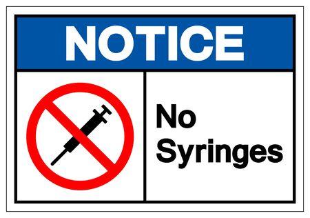 Notice No Syringes Symbol Sign ,Vector Illustration, Isolate On White Background Label .EPS10 Foto de archivo - 129073203