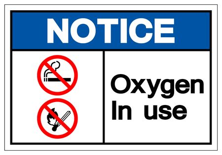 Notice Oxygen In Use Symbol Sign, Vector Illustration, Isolated On White Background Label. EPS10 Archivio Fotografico - 129073207
