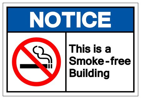 Notice This Is a Smoke - Free Building Symbol Sign, Vector Illustration, Isolated On White Background Label Иллюстрация
