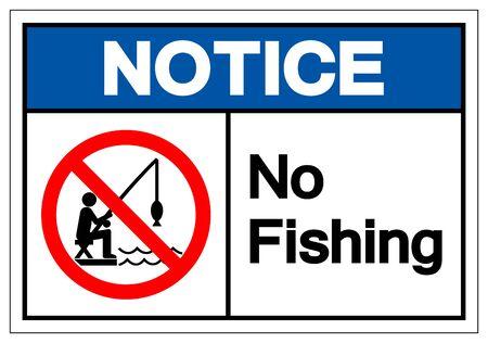 Notice No Fishing Symbol Sign, Vector Illustration, Isolated On White Background Label Vektorové ilustrace