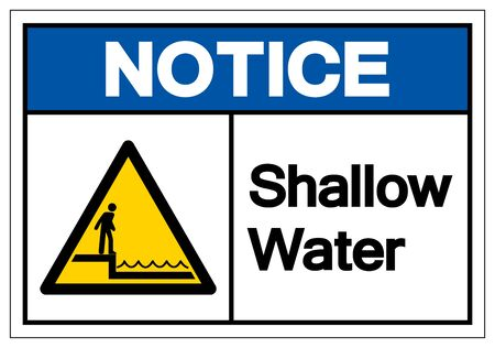 Notice Shallow Water Symbol Sign, Vector Illustration, Isolated On White Background Label