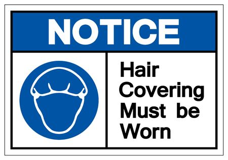 Notice Hair Covering Must Be Worn Symbol Sign, Vector Illustration, Isolated On White Background Label Illusztráció