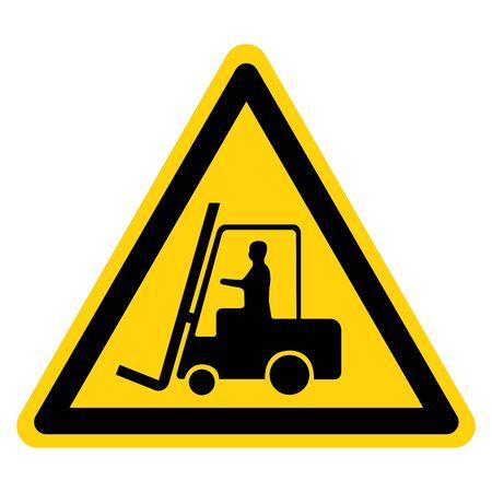 Beware Forklift Symbol Sign,Vector Illustration, Isolate On White Background Label.