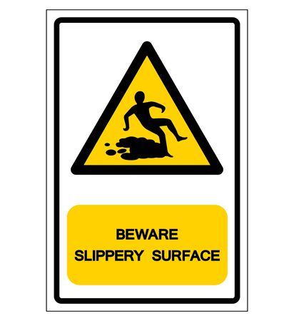 Beware Slippery Surface Symbol, Vector Illustration, Isolate white background Label. Çizim