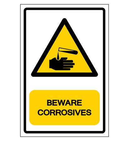 Beware Corrosives Symbol, Vector Illustration, Isolate On White Background Label.
