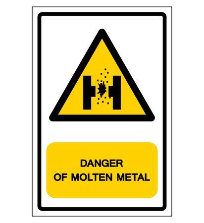 Danger Of Molten Metal Symbol Sign, Vector Illustration, Isolate On White Background Label.