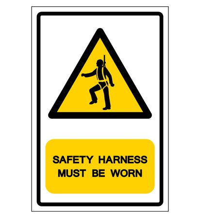 Safety Harness Must Be Worn Symbol Sign, Vector Illustration, Isolate On White Background Label.