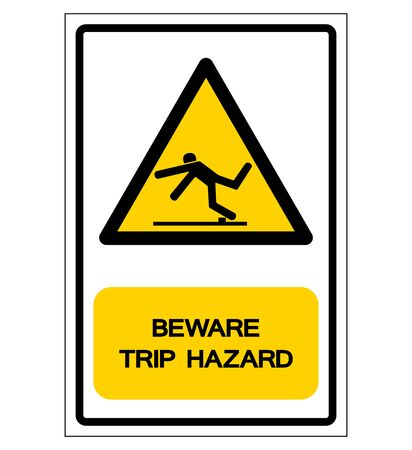 Beware Trip Hazard Symbol, Vector Illustration, Isolate White Background Label. Çizim