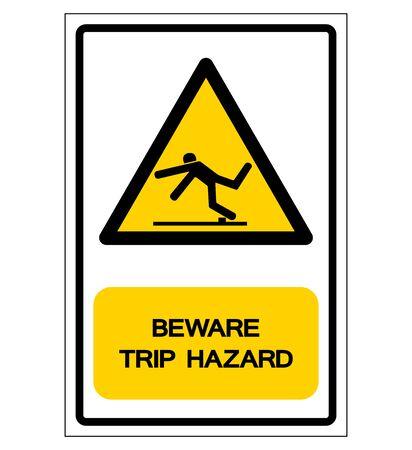 Méfiez-vous du symbole de risque de voyage, illustration vectorielle, étiquette de fond blanc isolé. Vecteurs