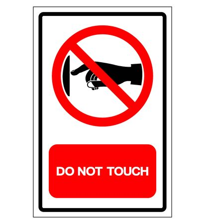 Do Not Touch Symbol Sign, Vector Illustration, Isolate On White Background Label .EPS10 Vetores