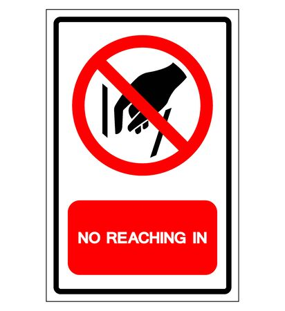 No Reaching In Symbol Sign, Vector Illustration, Isolate On White Background Label .EPS10