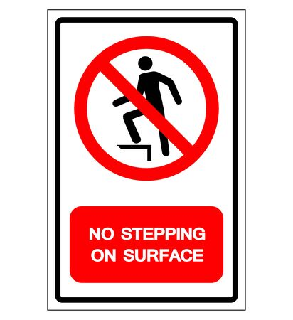 No Stepping On Surface Symbol Sign, Vector Illustration, Isolate On White Background Label .EPS10